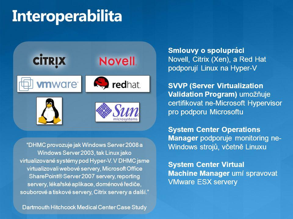 """""""DHMC provozuje jak Windows Server 2008 a Windows Server 2003, tak Linux jako virtualizované systémy pod Hyper-V. V DHMC jsme virtualizovali webové se"""
