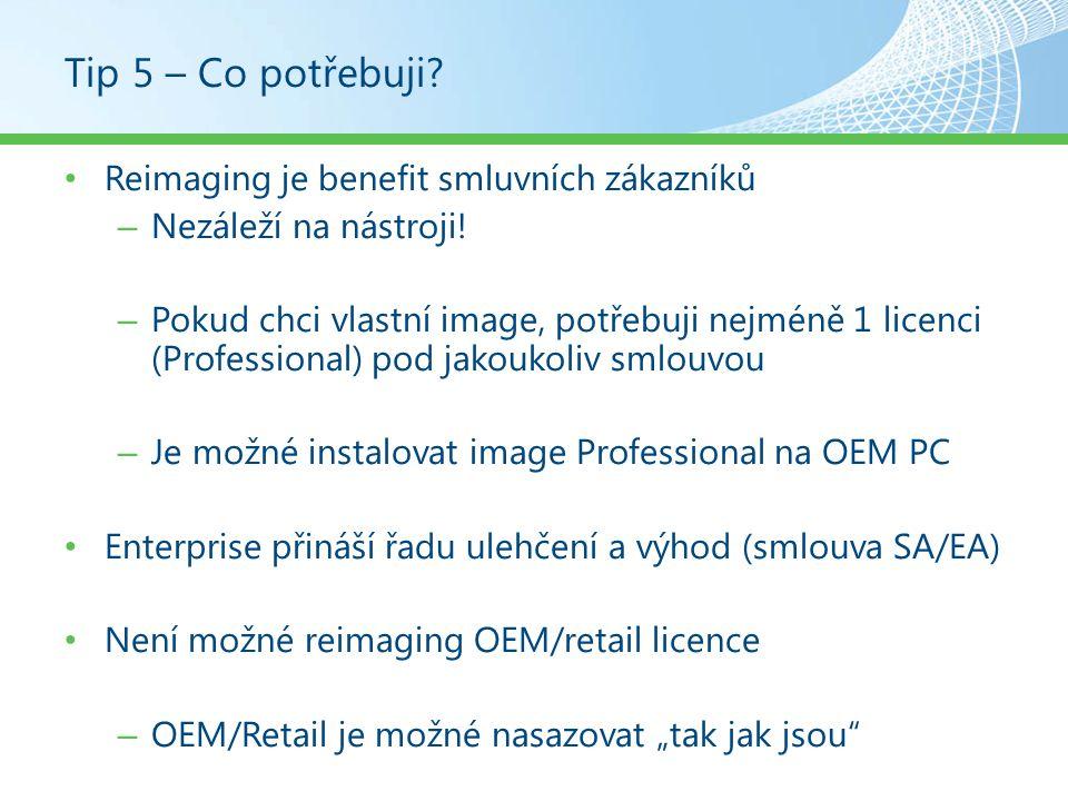 Tip 6 - Aktivace 2 možnosti aktivace – MAK/KMS – KMS je výchozí klíč pro smluvní zákazníky!.