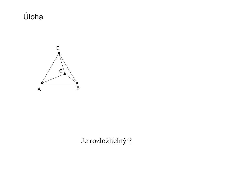 A B C D Úloha Je rozložitelný ? E F G