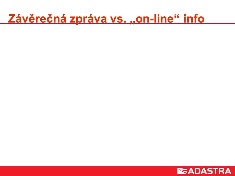 """Závěrečná zpráva vs. """"on-line info"""