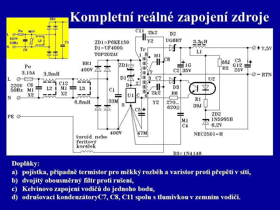 Doplňky: a)pojistka, případně termistor pro měkký rozběh a varistor proti přepětí v síti, b)dvojitý obousměrný filtr proti rušení, c)Kelvinovo zapojen