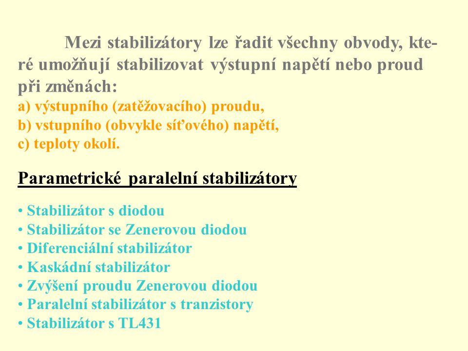 Sériové stabilizátory jen s T Referenčním členem je přechod BE2 : R = U 2 / I d, I E1 = I 2 + I d, I B1 = I C1 / h 21E1, U CE2 = U 2 + U BE1, R 1 = (U 1 - U CE2 ) / (I B1 + I C2 ), I B2 = I C2 / h 21E2, U o = U 2 / 2, R 2 = (U o - U BE2 ) / I B2 Při poklesu U 2 poklesne U BE3, čímž dojde k uzavření T 3 a vzrůstu U CE3 = U BE2.