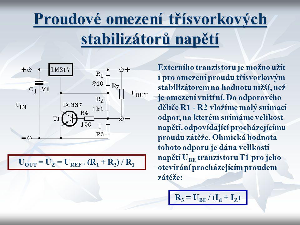 Proudové omezení třísvorkových stabilizátorů napětí Externího tranzistoru je možno užít i pro omezení proudu třísvorkovým stabilizátorem na hodnotu ni