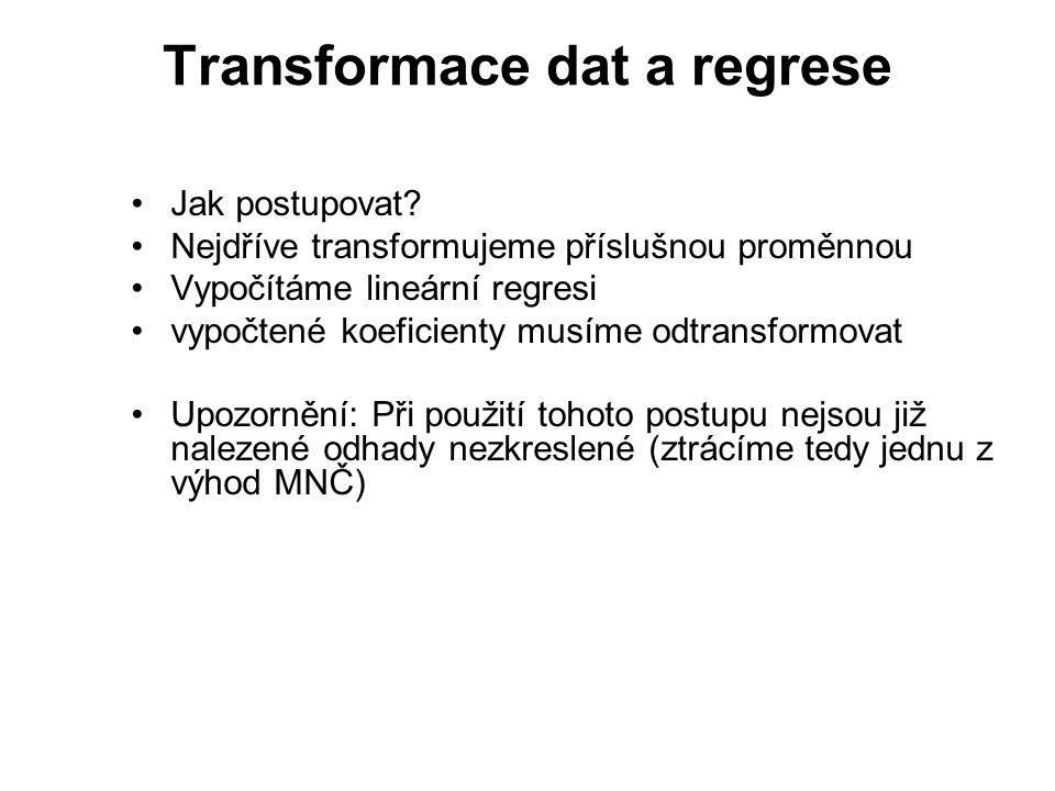 Transformace dat a regrese Jak postupovat.