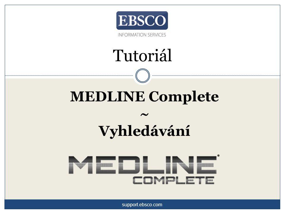 Vítejte v tutoriálu zaměřeném na vyhledávání v databázi MEDLINE Complete.