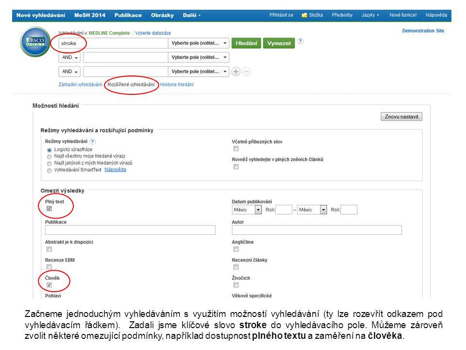 Začneme jednoduchým vyhledáváním s využitím možností vyhledávání (ty lze rozevřít odkazem pod vyhledávacím řádkem).