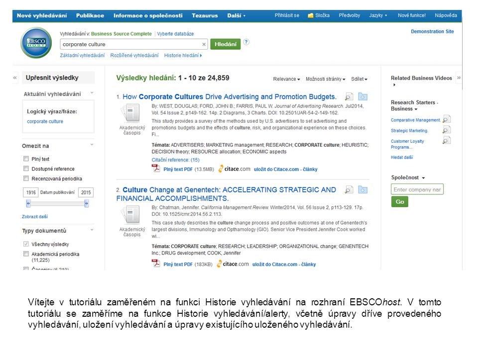Historie vyhledávání v aktuální relaci je dostupná kliknutím na odkaz Historie vyhledávání umístěný pod vzhledávacím polem.