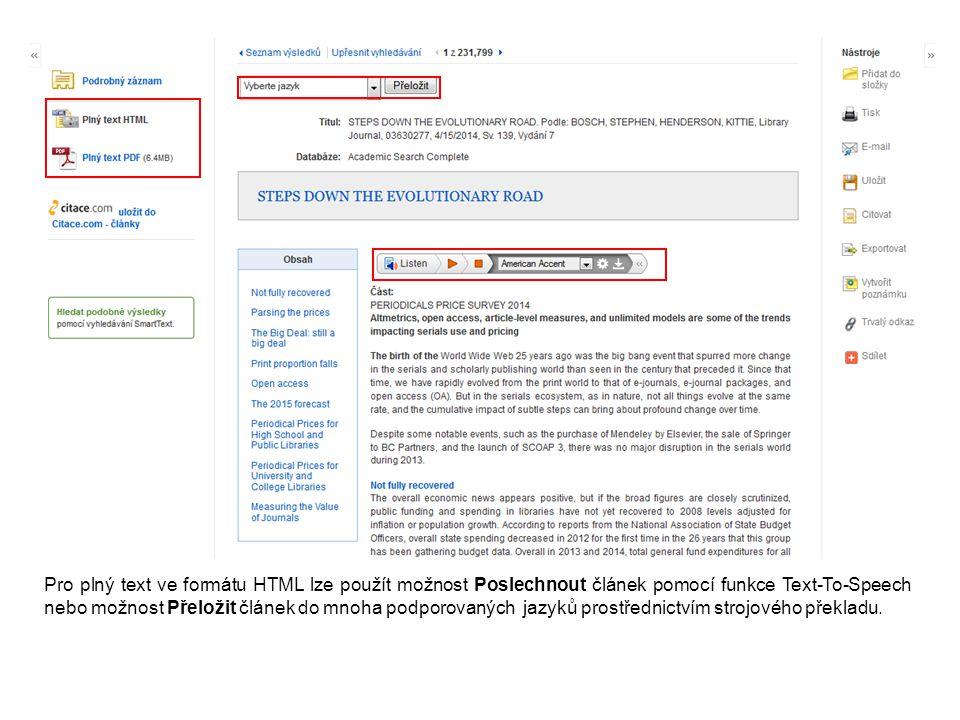 Pro plný text ve formátu HTML lze použít možnost Poslechnout článek pomocí funkce Text-To-Speech nebo možnost Přeložit článek do mnoha podporovaných j