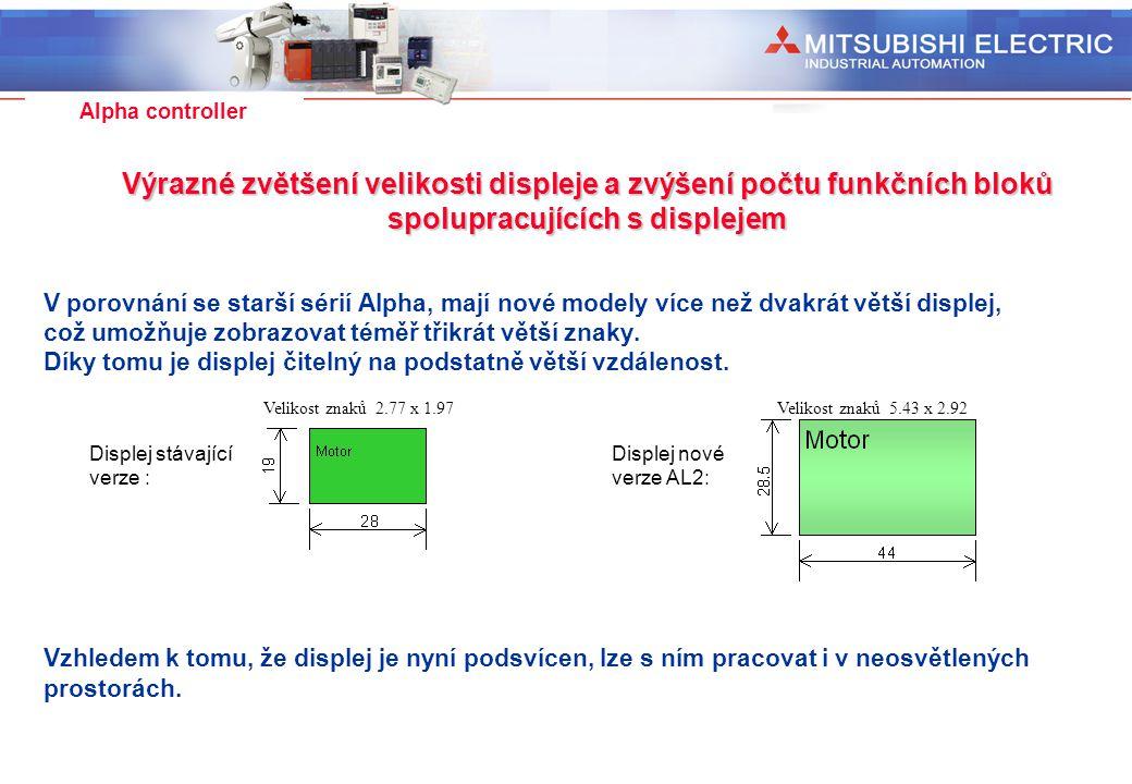 Industrial Automation Alpha controller V porovnání se starší sérií Alpha, mají nové modely více než dvakrát větší displej, což umožňuje zobrazovat tém
