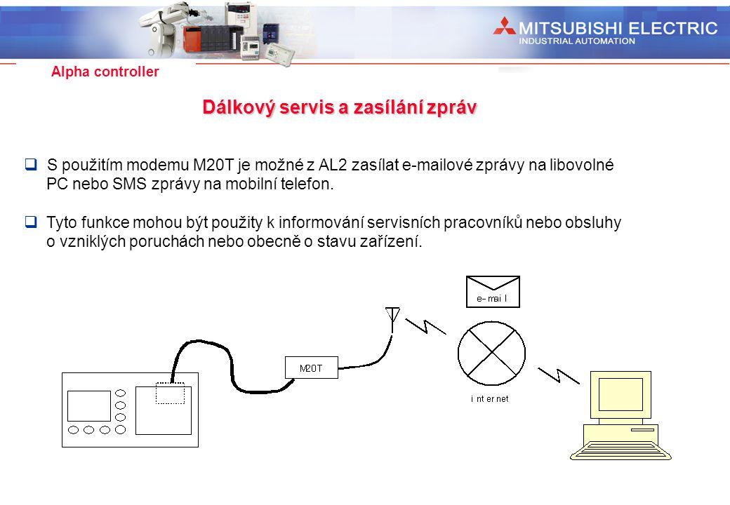 Industrial Automation Alpha controller Dálkový servis a zasílání zpráv  S použitím modemu M20T je možné z AL2 zasílat e-mailové zprávy na libovolné P