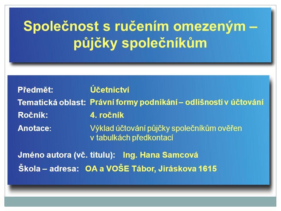Společnost s ručením omezeným – půjčky společníkům Jméno autora (vč.