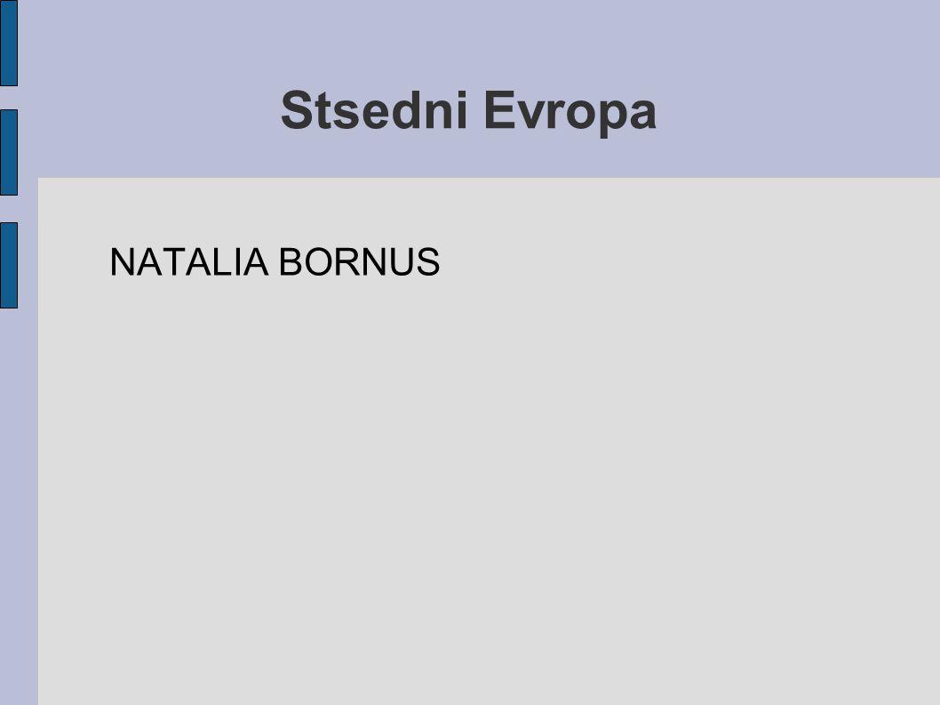 Stsedni Evropa NATALIA BORNUS