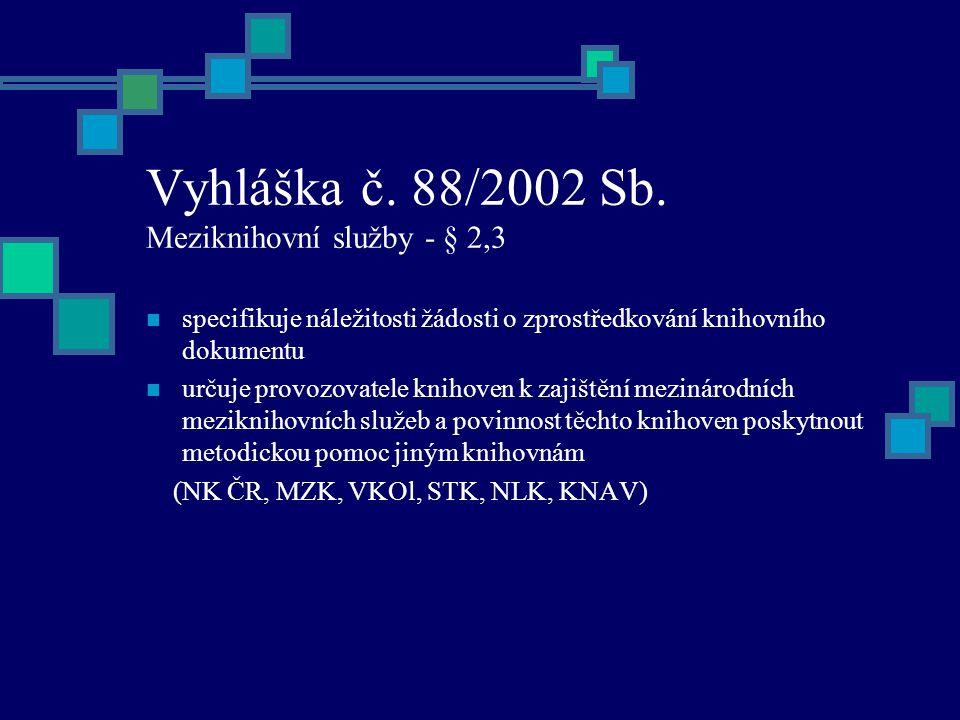 Vyhláška č. 88/2002 Sb.