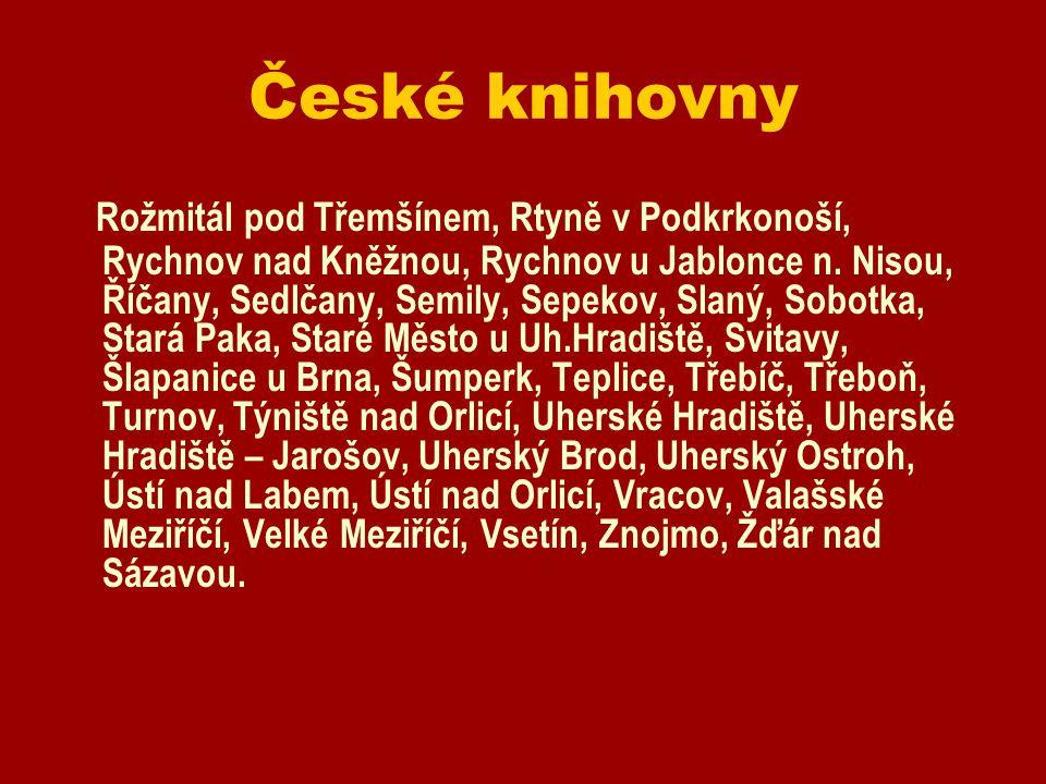 České knihovny Rožmitál pod Třemšínem, Rtyně v Podkrkonoší, Rychnov nad Kněžnou, Rychnov u Jablonce n.