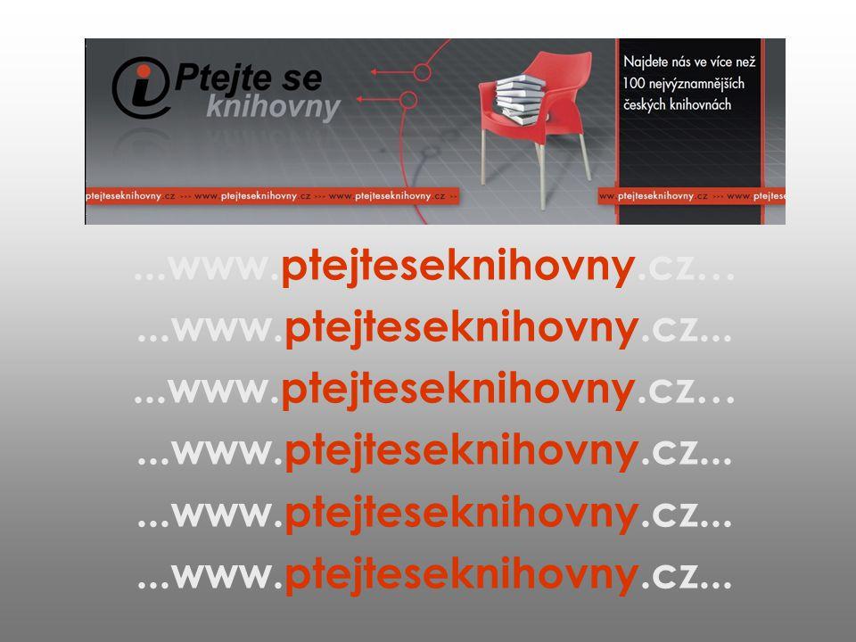 ...www.ptejteseknihovny.cz…...www.ptejteseknihovny.cz......www.ptejteseknihovny.cz…...www.ptejteseknihovny.cz...