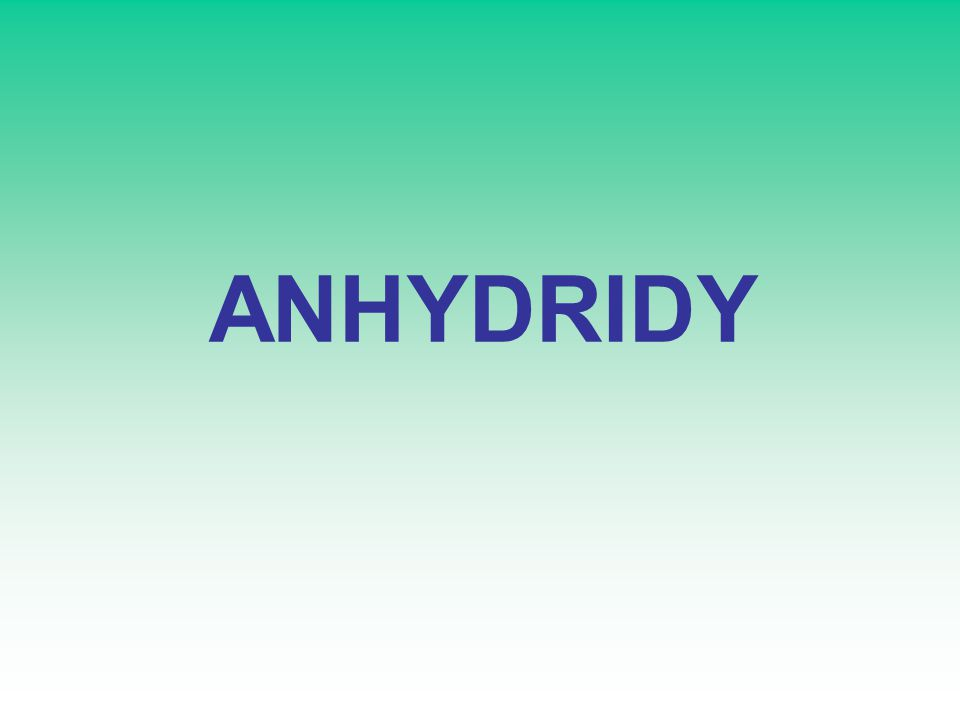ANHYDRIDY