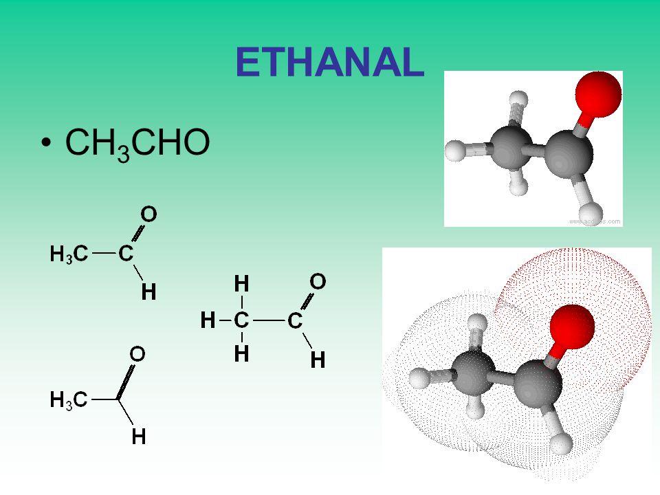 ETHANAL CH 3 CHO