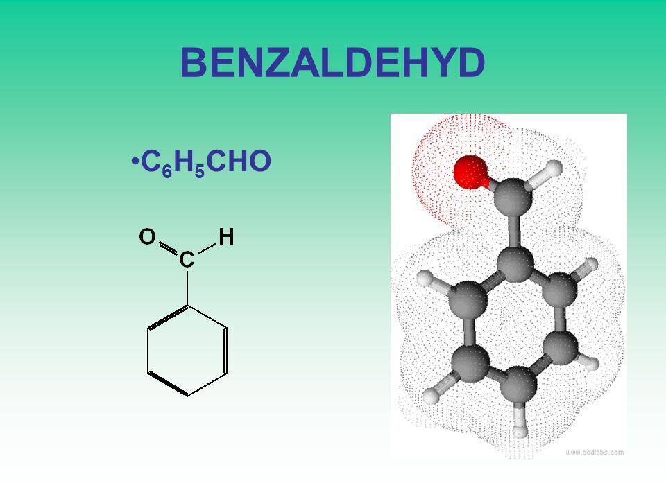 BENZALDEHYD C 6 H 5 CHO