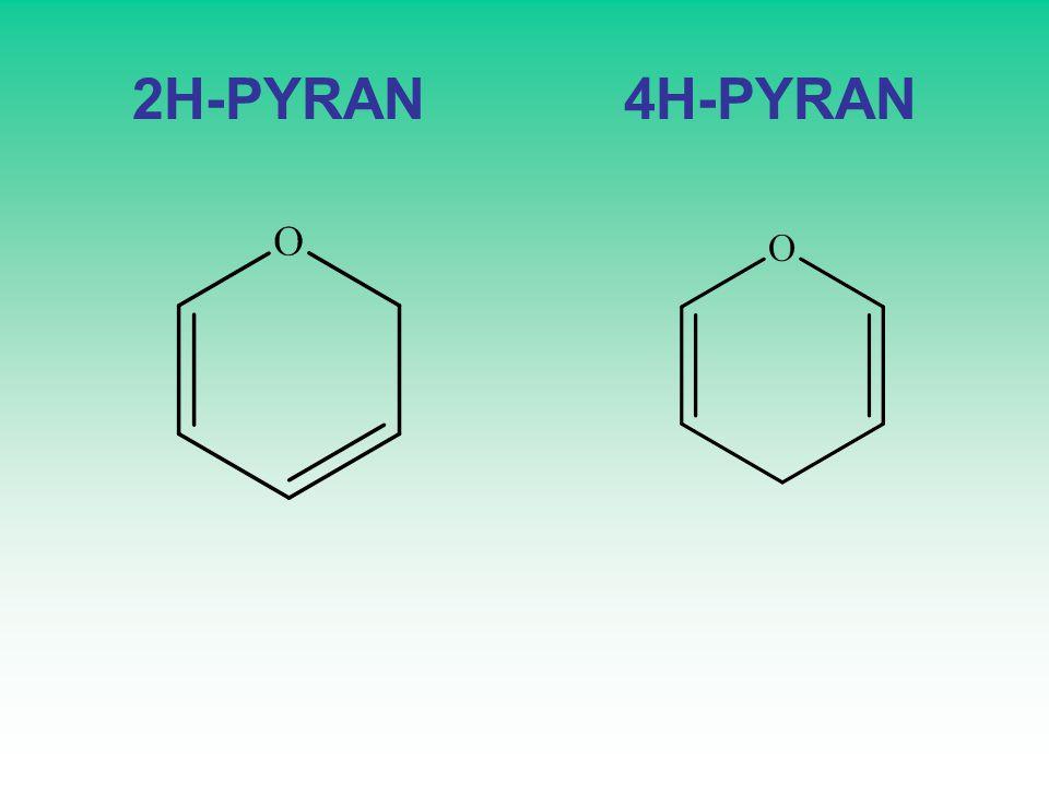 2H-PYRAN 4H-PYRAN