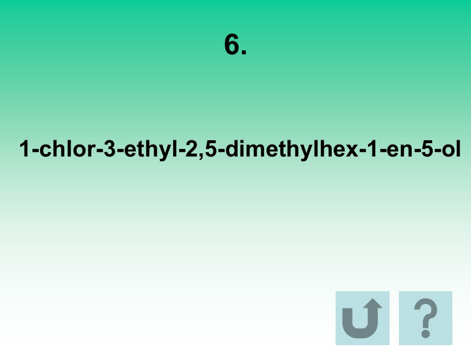 6. 1-chlor-3-ethyl-2,5-dimethylhex-1-en-5-ol