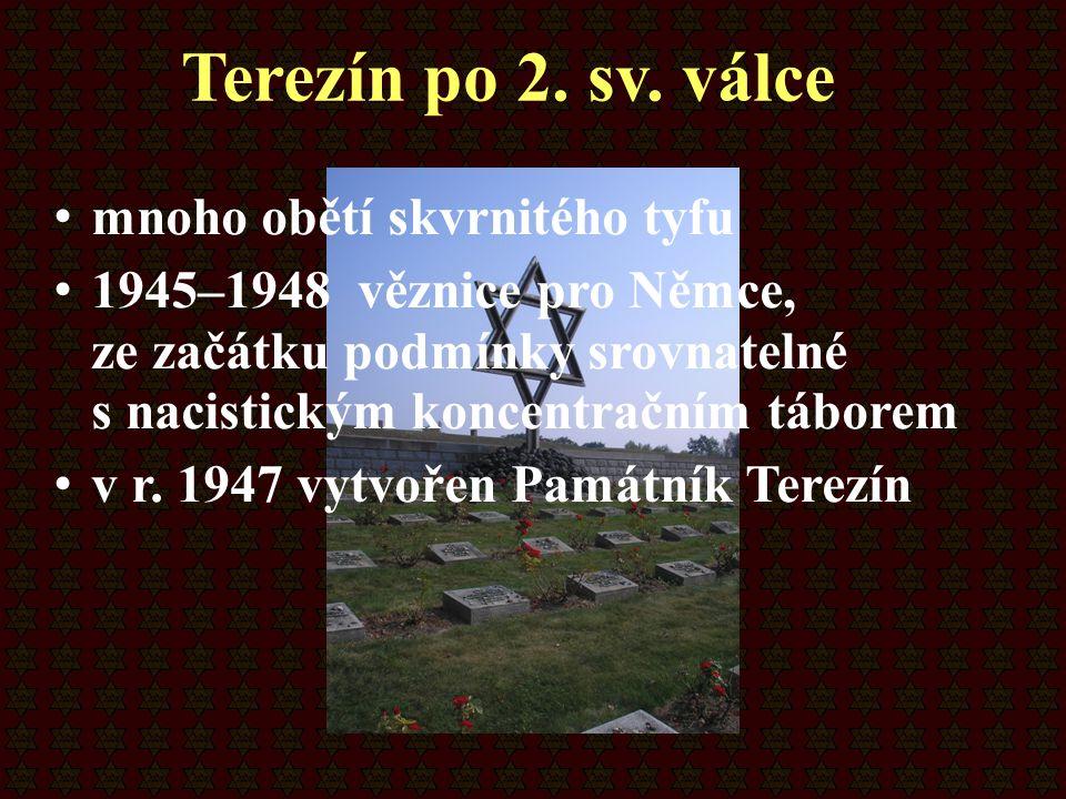 mnoho obětí skvrnitého tyfu 1945–1948 věznice pro Němce, ze začátku podmínky srovnatelné s nacistickým koncentračním táborem v r. 1947 vytvořen Památn