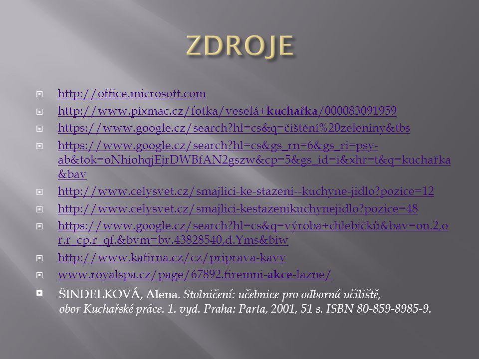  http://office.microsoft.com http://office.microsoft.com  http://www.pixmac.cz/fotka/veselá+ kuchařka /000083091959 http://www.pixmac.cz/fotka/vesel