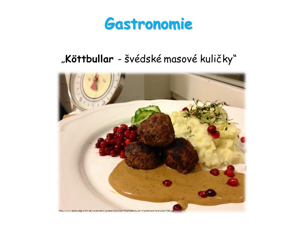 "Gastronomie ""Köttbullar - švédské masové kuličky http://www.absolutagronom.se/wp-content/uploads/2013/03/K%C3%B6ttbullar-m-potatisstomp-3-1024x768.jpg"