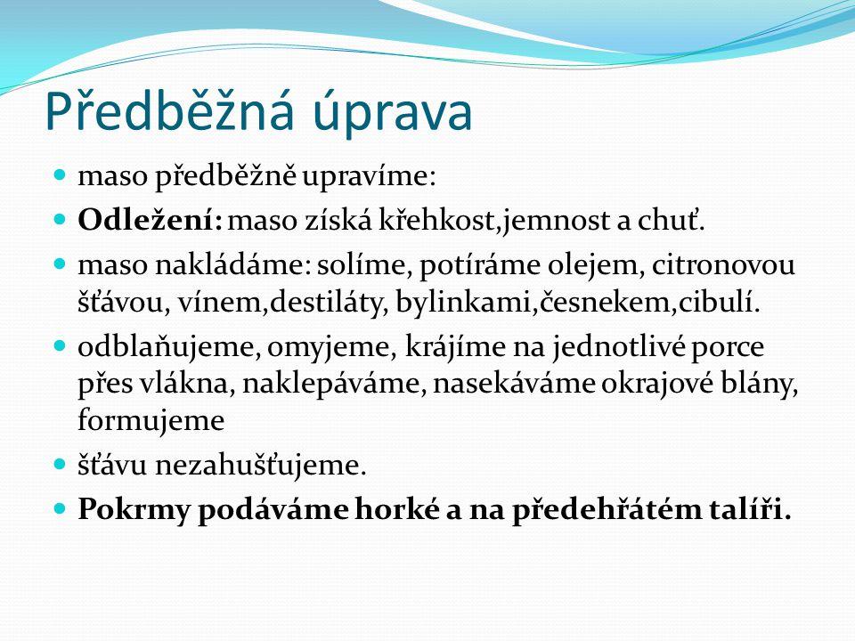 Vhodná masa Používáme: Kýta: řízky, medailonky Hřbet: žebírka Vcelku(na rožni) Vnitřnosti- játra, ledvinky www.commons wikipedia.