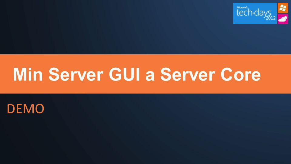 DEMO Min Server GUI a Server Core