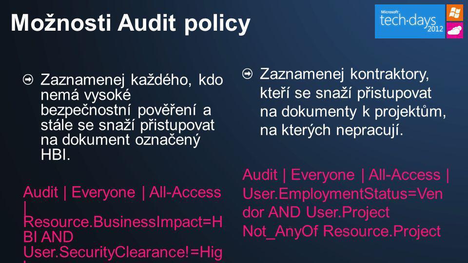 Možnosti Audit policy Zaznamenej každého, kdo nemá vysoké bezpečnostní pověření a stále se snaží přistupovat na dokument označený HBI. Audit | Everyon