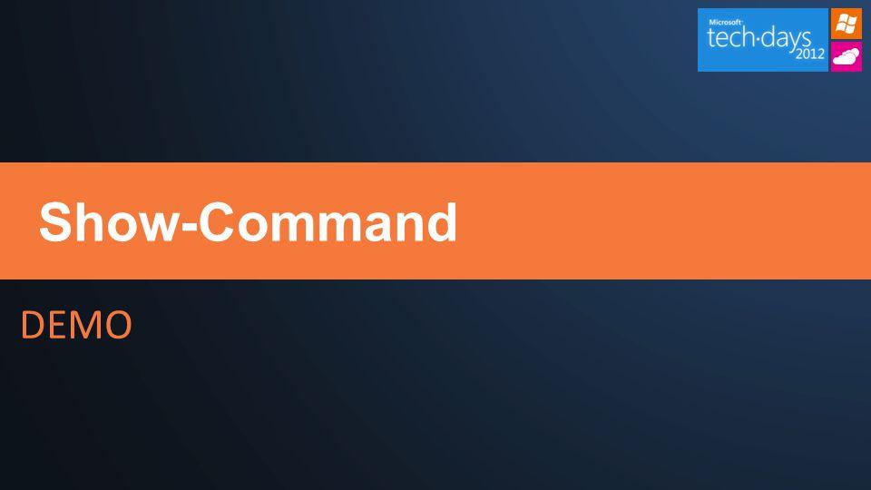DEMO Show-Command