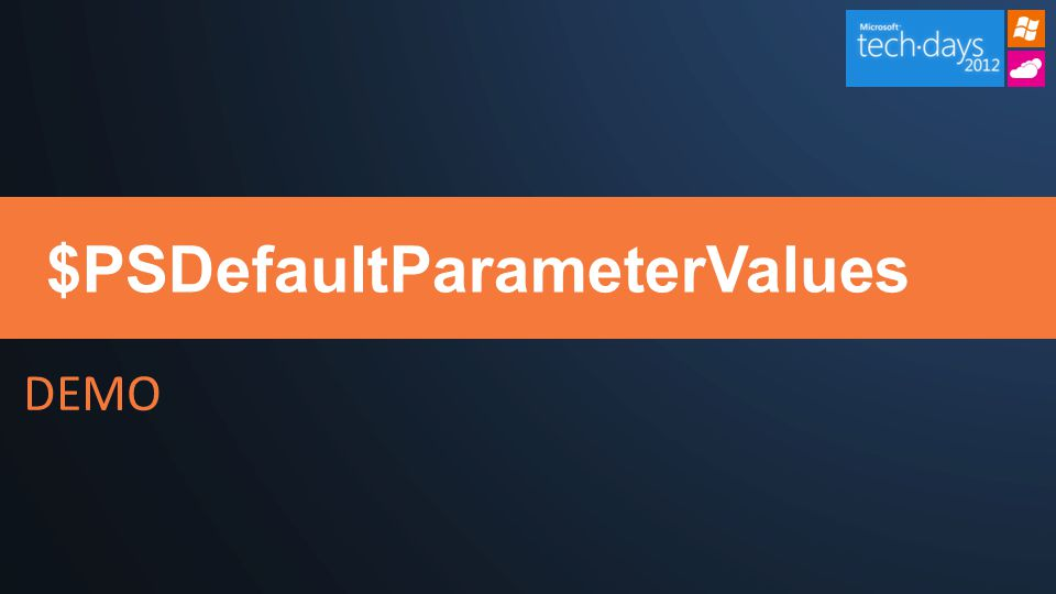 DEMO $PSDefaultParameterValues