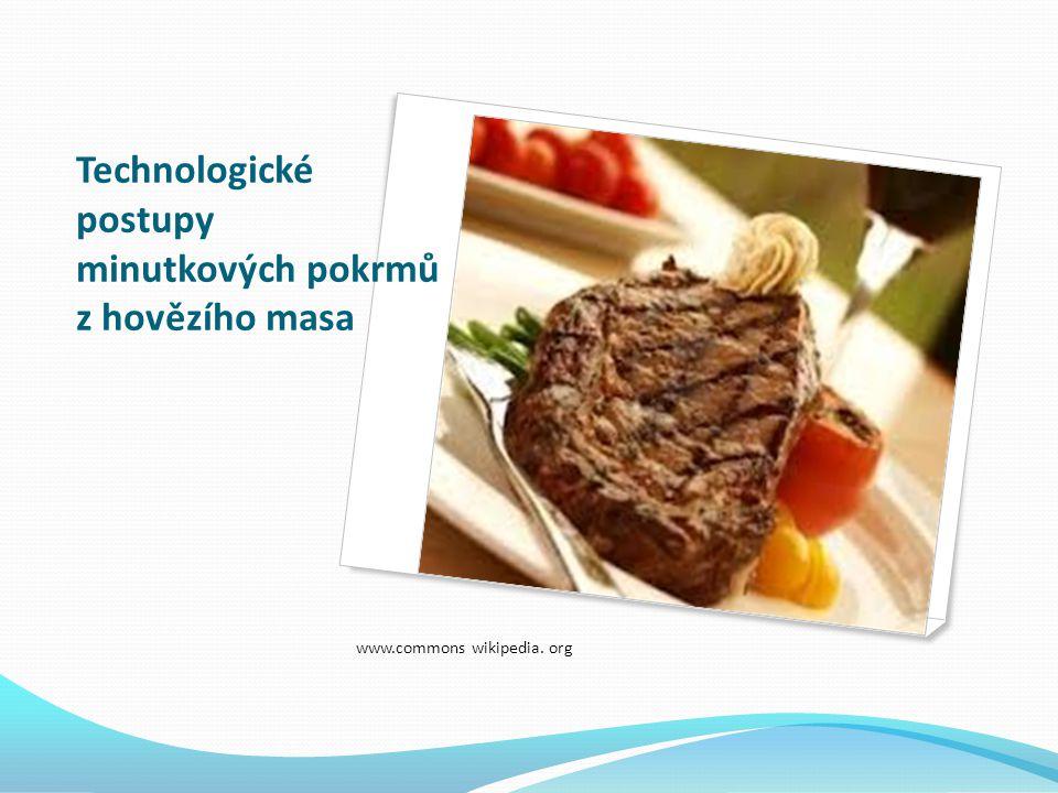 Technologické postupy minutkových pokrmů z hovězího masa www.commons wikipedia. org