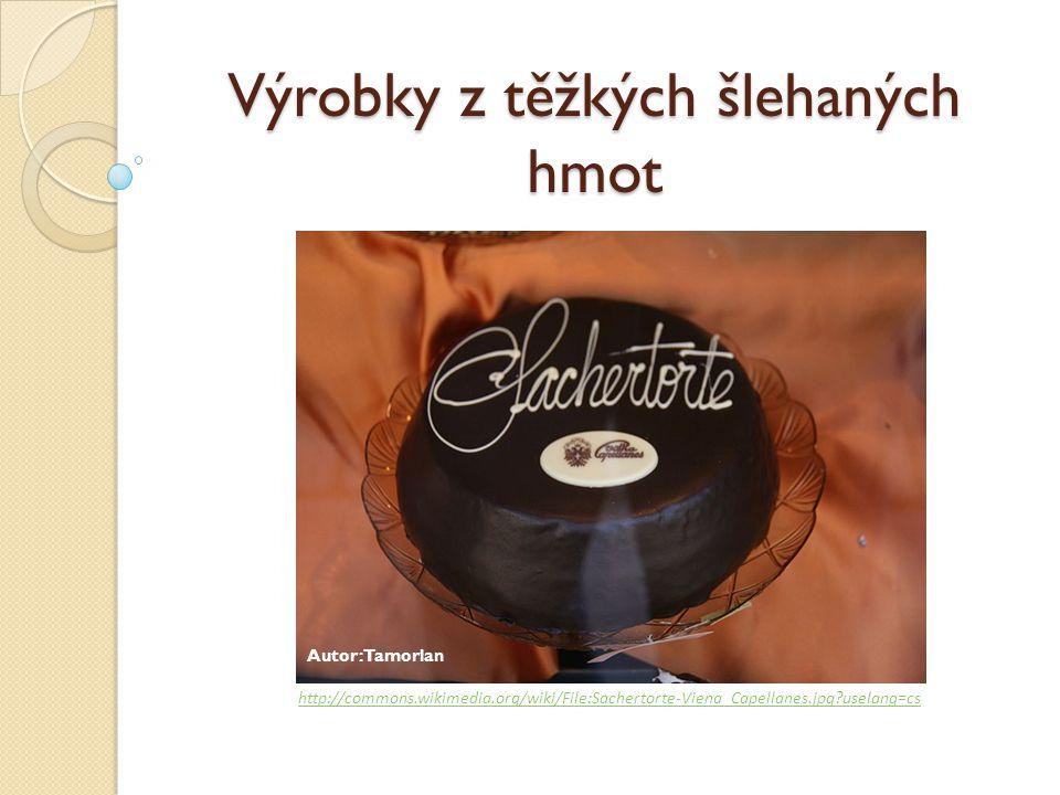 Výrobky z těžkých šlehaných hmot Autor: Tamorlan http://commons.wikimedia.org/wiki/File:Sachertorte-Viena_Capellanes.jpg?uselang=cs