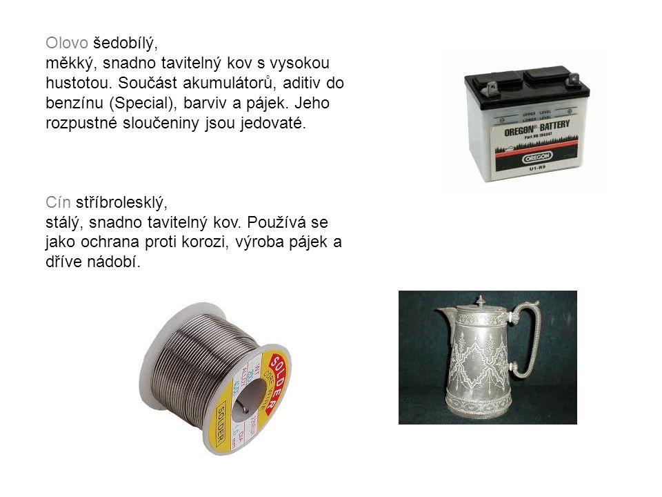 Olovo šedobílý, měkký, snadno tavitelný kov s vysokou hustotou. Součást akumulátorů, aditiv do benzínu (Special), barviv a pájek. Jeho rozpustné slouč