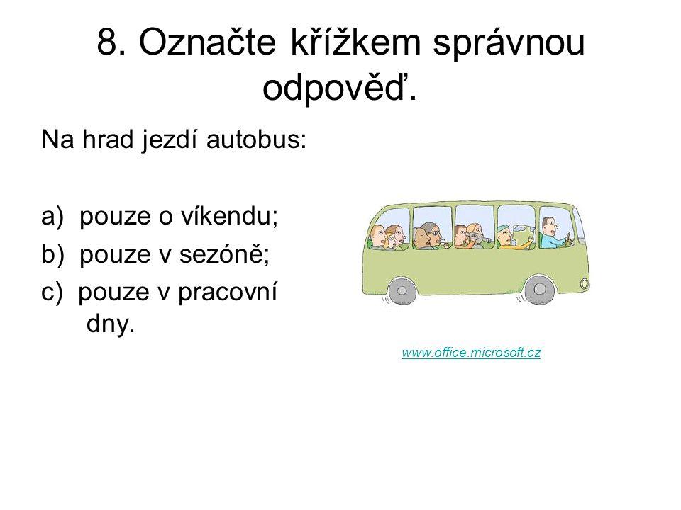 8. Označte křížkem správnou odpověď.