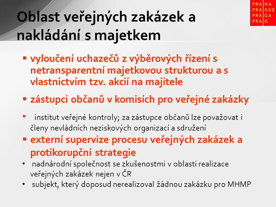 Oblast veřejných zakázek a nakládání s majetkem  vyloučení uchazečů z výběrových řízení s netransparentní majetkovou strukturou a s vlastnictvím tzv.