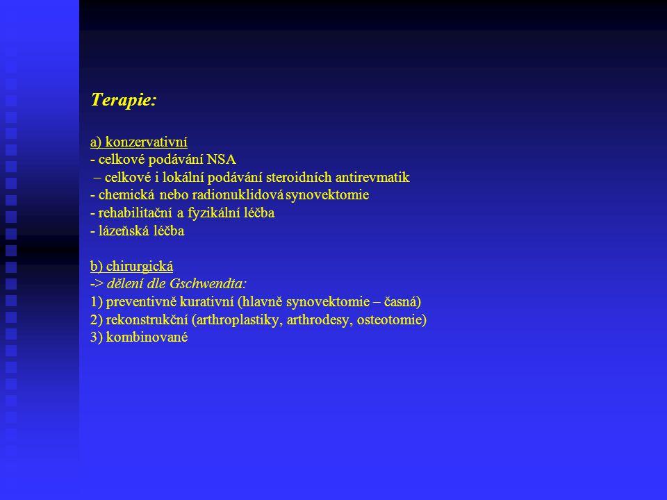 Klasifikace dle Steinbrockera: - tato klasifikace nám udává rozsah a stupeň postižení, vychází ze závažnosti patologicko- anatomických a RTG změn Má 4
