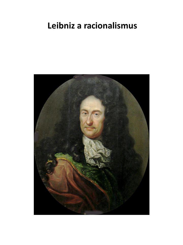 """Hlavní Leibnizovi filosofické myšlenky Učení o monádách = res extensa + absolutní prostor + kritika z hlediska pohybu a síly + matematický problém kontinua + atomismus + mikroskop Monády jsou body, silová centra, oduvšenělé a individuální Harmonia mundi jako vyladění vzájemného pohybu monád tak, aby celý vesmír fungoval """"Bůh do počátku každou ze substancí vytvořil tak, že každá z nich, sledujíc toliko své vlastní zákony, jež obdržela zároveň se svou existencí, zůstává s souladu s druhou přesně tak, jako by docházelo k vzájemnému vlivu anebo jako by bůh vždy znovu zasahoval. Princip dostatečného důvodu: Podle principu určujícího důvodu se nikdy nic neděje, aniž by existovala příčina, nebo alespoň určující důvod, tj."""