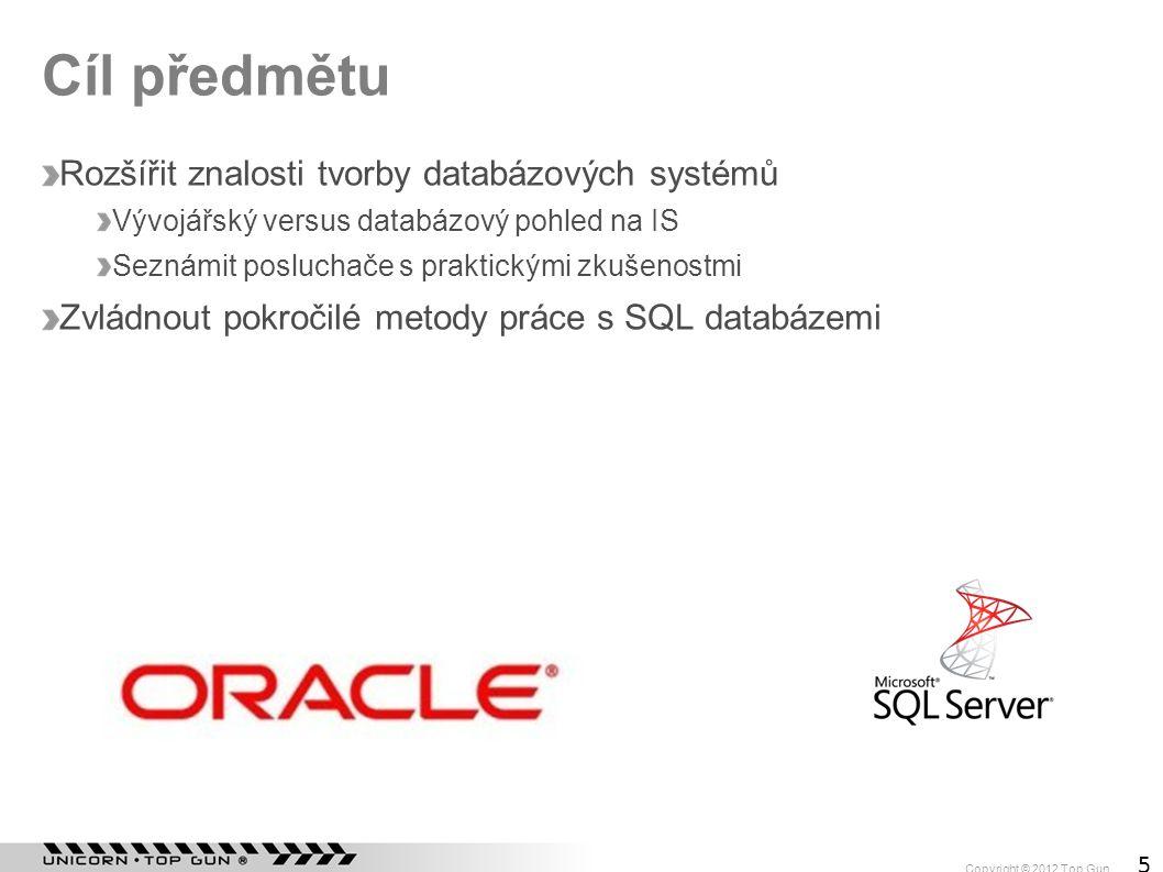 """Copyright © 2012 Top Gun 6 Co nás čeká Seznámení s databází Oracle (dnes) Architektura databáze Oracle Integrita dat Databázové indexy Zpracování SQL Tvorba efektivních dotazů Execution plan Wait interface a sql trace Transakční zpracování Zabezpečení a ochrana dat Porovnání Oracle s MS SQL Serverem Praktické zkušenosti """"Jak to nedělat ;)"""