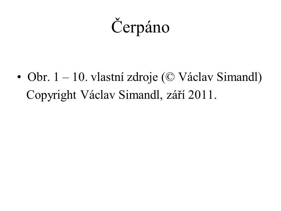 Čerpáno Obr. 1 – 10. vlastní zdroje (© Václav Simandl) Copyright Václav Simandl, září 2011.