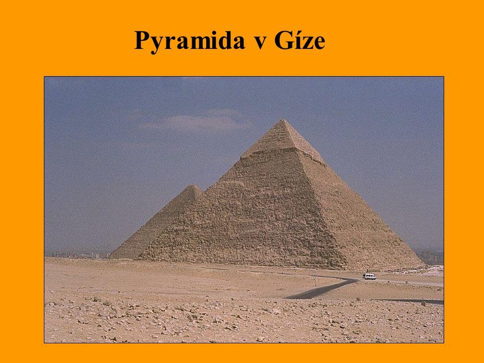 Pyramida v Gíze