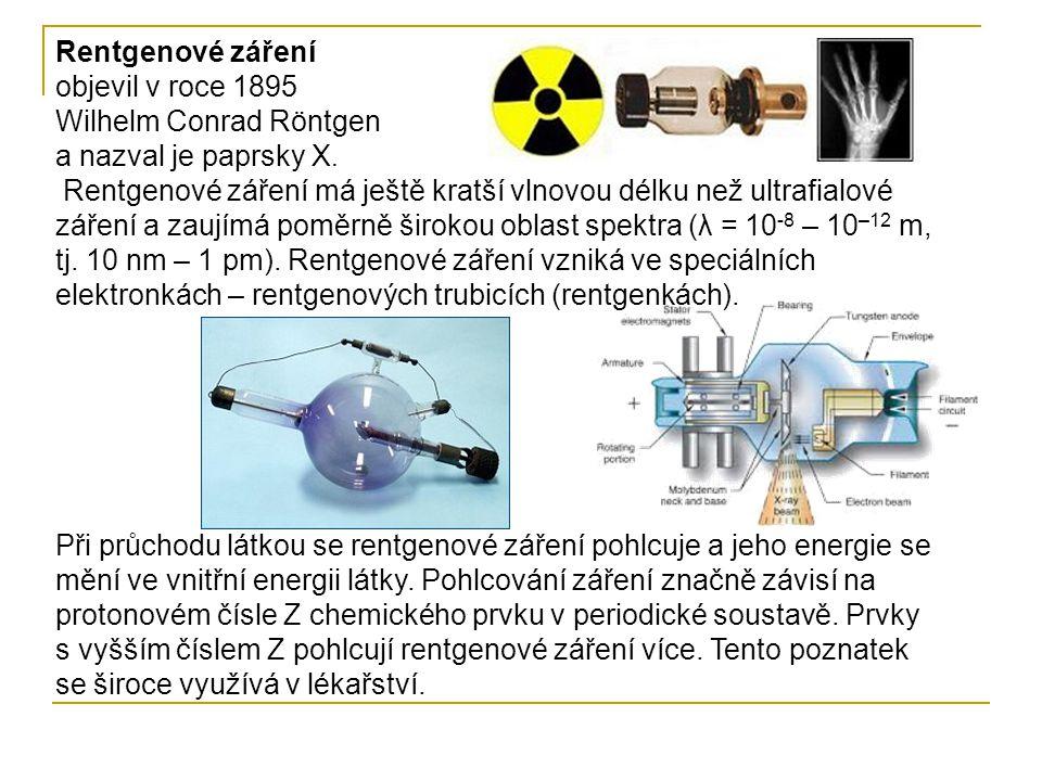 Rentgenové záření objevil v roce 1895 Wilhelm Conrad Röntgen a nazval je paprsky X.