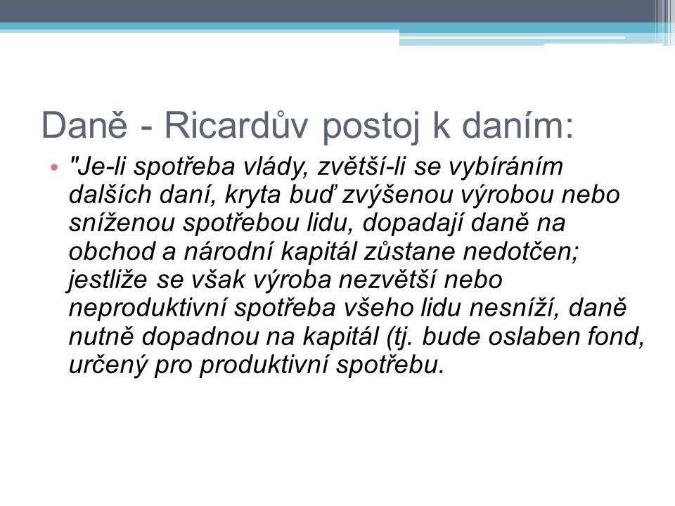 Daně - Ricardův postoj k daním: