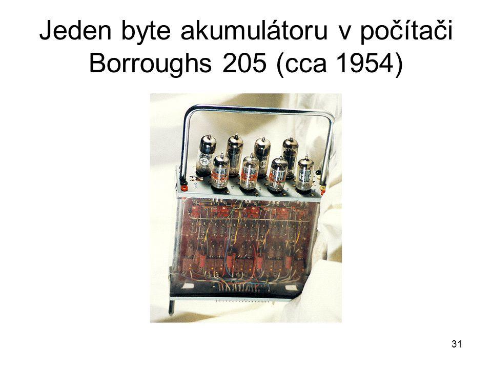 Jeden byte akumulátoru v počítači Borroughs 205 (cca 1954) 31