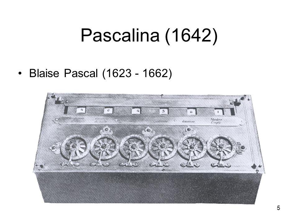 Pascalina (1642) Blaise Pascal (1623 - 1662) 5