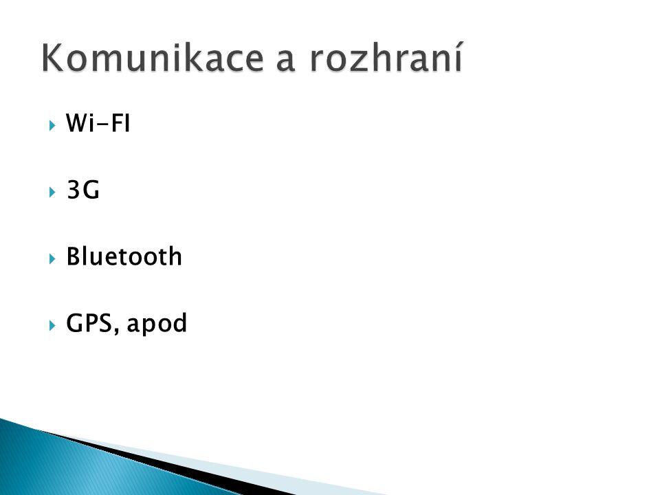  Wi-FI  3G  Bluetooth  GPS, apod