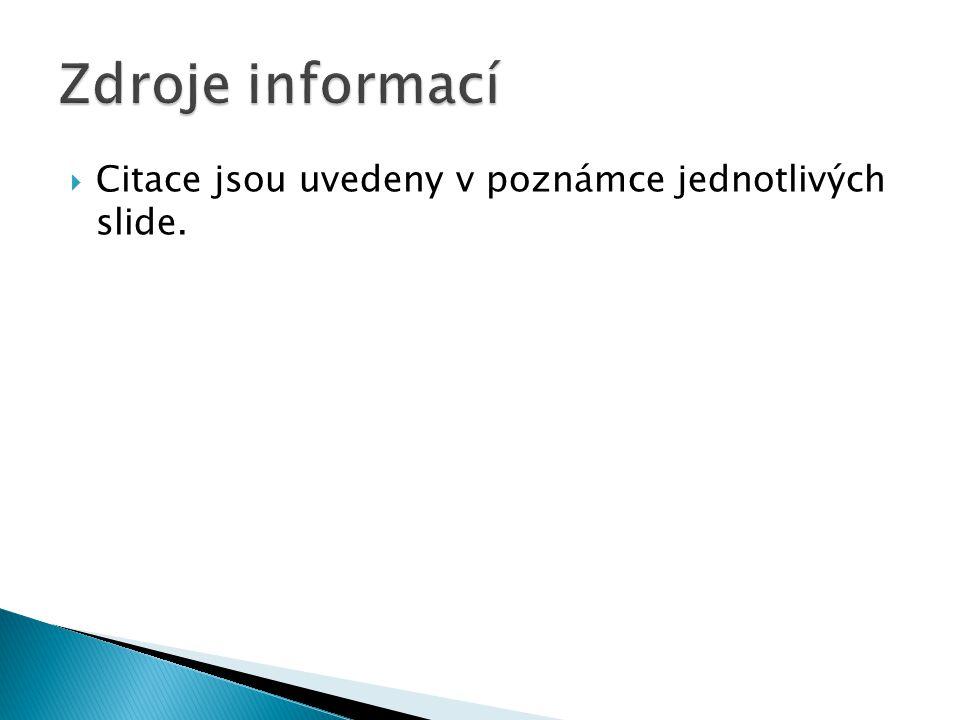  Citace jsou uvedeny v poznámce jednotlivých slide.
