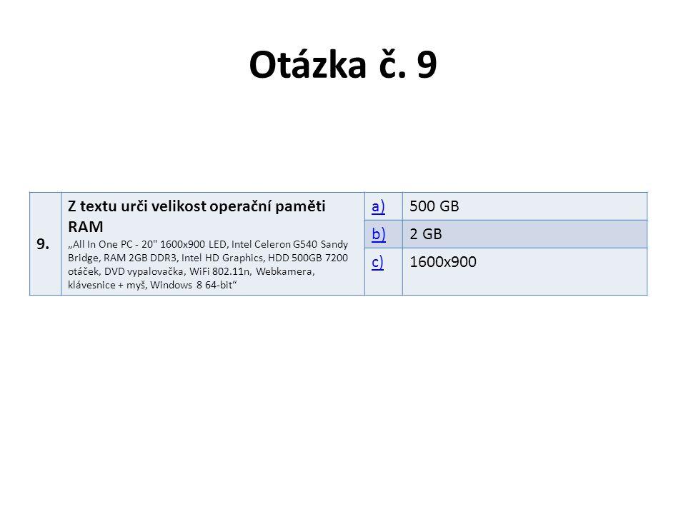 """Otázka č. 9 9. Z textu urči velikost operační paměti RAM """"All In One PC - 20"""