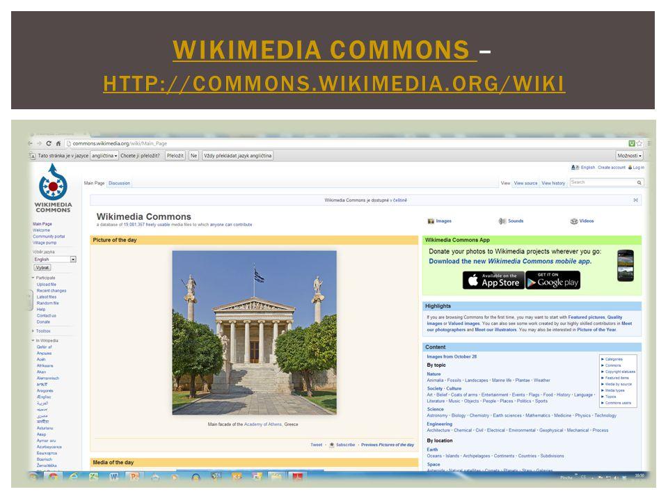 WIKIMEDIA COMMONS WIKIMEDIA COMMONS – HTTP://COMMONS.WIKIMEDIA.ORG/WIKI HTTP://COMMONS.WIKIMEDIA.ORG/WIKI